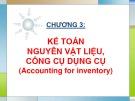 Bài giảng Kế toán tài chính - Chương 3: Kế toán nguồn nguyên vật liệu, công cụ dụng cụ