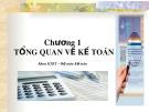 Bài giảng Kế toán - Chương 1: Tổng quan về kế toán