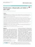 Bioinformatics: Indispensable, yet hidden in plain sight