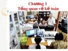 Bài giảng Chương 1: Tổng quan về kế toán