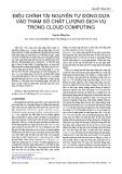 Điều chỉnh tài nguyên tự động dựa vào tham số chất lượng dịch vụ trong Cloud Computing