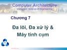 Bài giảng Kiến trúc máy tính: Chương 7 - Nguyễn Thanh Sơn (2019)