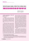 Vấn đề hoạch định, phân tích chính sách trong luật ban hành văn bản quy phạm pháp luật