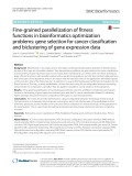 Fine-grained parallelization of fitness functions in bioinformatics optimization problems: Gene selection for cancer classification and biclustering of gene expression data