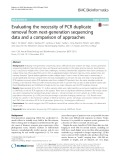 Evaluating the necessity of PCR duplicate removal from next-generation sequencing data and a comparison of approaches