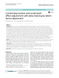 Combining location-and-scale batch effect adjustment with data cleaning by latent factor adjustment