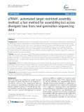 ATRAM - automated target restricted assembly method: A fast method for assembling loci across divergent taxa from next-generation sequencing data