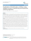 Classification of bioinformatics workflows using weighted versions of partitioning and hierarchical clustering algorithms