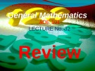 Lecture General mathematics: Lecture 32 - Ms. Fehmida Haroon