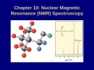 Lecture Organic chemistry - Chapter 10: Nuclear magnetic resonance (NMR) spectroscopy