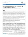 Identifying and quantifying metabolites by scoring peaks of GC-MS data