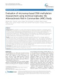Evaluation of microarray-based DNA methylation measurement using technical replicates: The Atherosclerosis Risk In Communities (ARIC) Study