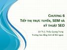Bài giảng Tin văn phòng 2 - Bài 6: Tiếp thị trực tuyến, SEM và kỹ thuật SEO