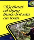 Hướng dẫn sử dụng thuốc trừ sâu an toàn: Phần 1