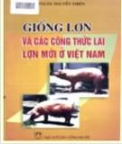 Các công thức lai cho giống lợn mới ở Việt Nam: Phần 1