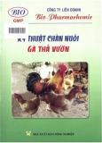 Sổ tay kỹ thuật chăn nuôi gà thả vườn (Tái bản lần thứ 3)