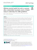 Offering mental health first aid to a person after a potentially traumatic event: A Delphi study to redevelop the 2008 guidelines