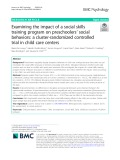 Examining the impact of a social skills training program on preschoolers' social behaviors: A cluster-randomized controlled trial in child care centers