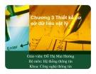 Bài giảng Hệ thống thông tin: Chương 3 - Đỗ Thị Mai Hường