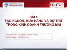 Bài giảng Quản trị kinh doanh thương mại: Bài 5 - PGS.TS. Nguyễn Thị Xuân Hương