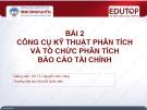 Bài giảng Phân tích báo cáo tài chính: Bài 2 - GS.TS. Nguyễn Văn Công