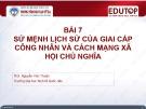 Bài giảng Những nguyên lý cơ bản của chủ nghĩa Mác–Lênin: Bài 7 - ThS. Nguyễn Văn Thuân