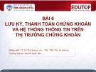 Bài giảng Thị trường chứng khoán: Bài 6 - TS. Lê Thị Hương Lan