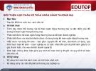 Bài giảng Kế toán Ngân hàng thương mại: Bài 1 - ThS. Nguyễn Thị Ngọc Diệp