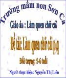 Bài giảng Mầm non: Làm quen chữ cái P, Q – Nguyễn Thị Liên