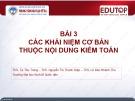 Bài giảng Kiểm toán căn bản: Bài 3 - ThS. Tạ Thu Trang