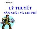 Bài giảng Kinh tế vi mô: Chương 4 - ThS. Trần Thanh Hiền