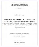 Luận án Tiến sĩ Tài chính - Ngân hàng: Minh bạch và công bố thông tin của các công ty niêm yết trên thị trường chứng khoán Việt Nam