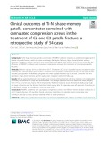 Clinical outcomes of Ti-Ni shape-memory patella concentrator combined with cannulated compression screws in the treatment of C2 and C3 patella fracture: A retrospective study of 54 cases