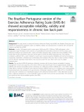 The Brazilian Portuguese version of the Exercise Adherence Rating Scale (EARS-Br) showed acceptable reliability, validity and responsiveness in chronic low back pain