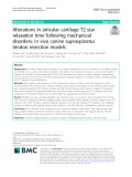 Alterations in articular cartilage T2 star relaxation time following mechanical disorders: In vivo canine supraspinatus tendon resection models