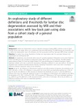 An exploratory study of different definitions and thresholds for lumbar disc degeneration assessed by MRI and their associations with low back pain using data from a cohort study of a general population
