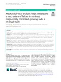 Mechanical wear analysis helps understand a mechanism of failure in retrieved magnetically controlled growing rods: A retrieval study