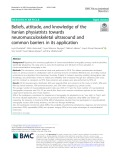 Beliefs, attitude, and knowledge of the Iranian physiatrists towards neuromusculoskeletal ultrasound and common barriers in its application
