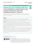 Implementing early mobilisation after knee or hip arthroplasty to reduce length of stay: A quality improvement study with embedded qualitative component