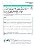Pre-operative hemoglobin level and use of sedative-hypnotics are independent risk factors for post-operative delirium following total knee arthroplasty