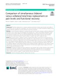 Comparison of simultaneous bilateral versus unilateral total knee replacement on pain levels and functional recovery