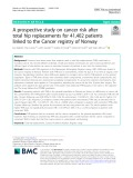 A prospective study on cancer risk after total hip replacements for 41,402 patients linked to the Cancer registry of Norway