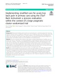 Implementing stratified care for acute low back pain in primary care using the STarT Back instrument: A process evaluation within the context of a large pragmatic cluster randomized trial