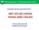 Bài giảng Điện tâm đồ: Một số hội chứng trong điện tâm đồ - ThS. BS. Phan Thái Hảo