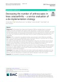 Decreasing the number of arthroscopies in knee osteoarthritis – a service evaluation of a de-implementation strategy