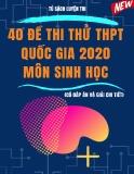 40 đề thi thử THPT Quốc gia 2020 môn Sinh học (Có đáp án)