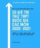 52 đề thi thử THPT Quốc gia các môn năm 2020-2021