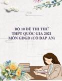 10 đề thi thử THPT Quốc gia 2021 môn GDCD (Có đáp án)