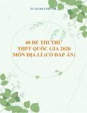 40 đề thi thử THPT Quốc gia 2020 môn Địa lí (Có đáp án)