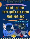 50 đề thi thử THPT Quốc gia 2020 môn Hóa học (Có đáp án)